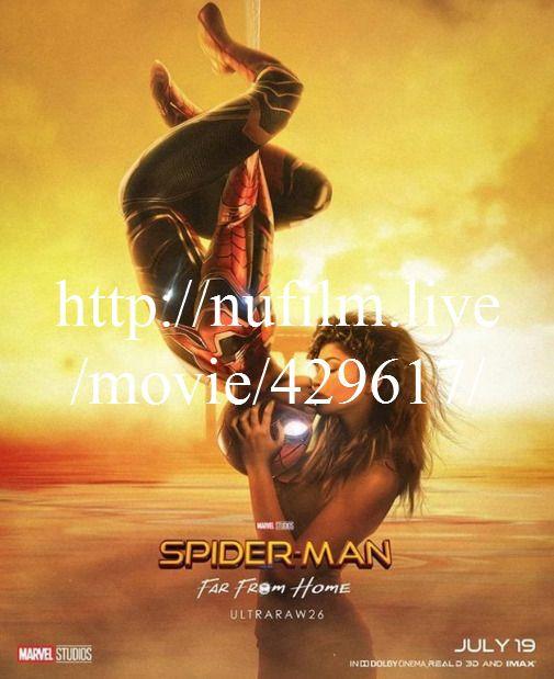 Filme Online Spider Man Far From Home 2019 Ganzer Film Stream Deutsch Sch Wsgb