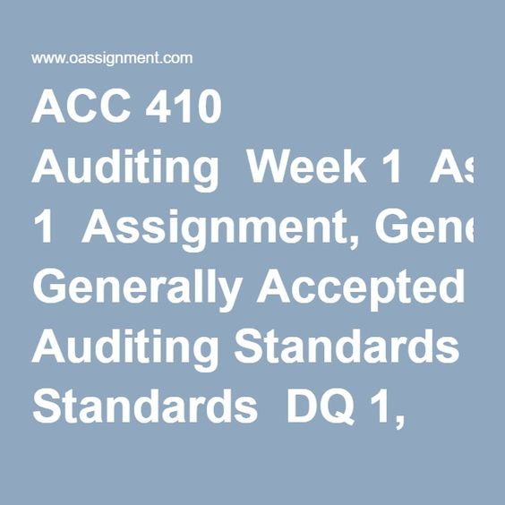 auditing assignment 1 Study flashcards on acc 410 week 4 assignment 1 financial statement audit report review - strayer at cramcom quickly memorize the terms, phrases and much more cramcom makes it easy to get the grade you want.