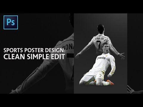 Photoshop Tutorial Simple Sports Edit Youtube Photoshop Tutorial Sport Poster Design Beginner Photo Editing
