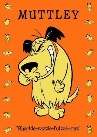 Muttley....I love his laugh    Google Image Result for http://www.media-freaks.com/work/leilei/muttley/muttley-02.jpg: