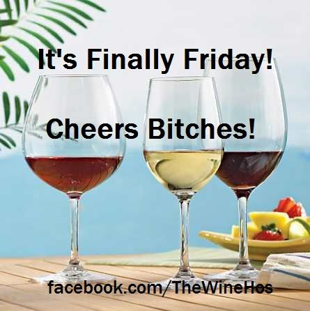facebook.com/TheWineHos  wine, friday, cheers