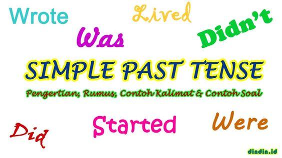 Simple Past Tense Pengertian Fungsi Rumus Contoh Kalimat Dan Soal Latihan Belajar Bahasa Inggris Materi Bahasa Inggris Latihan