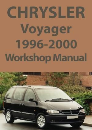 Chrysler 1996 2000 Town And Country Shop Manual Chrysler Voyager Chrysler Voyage