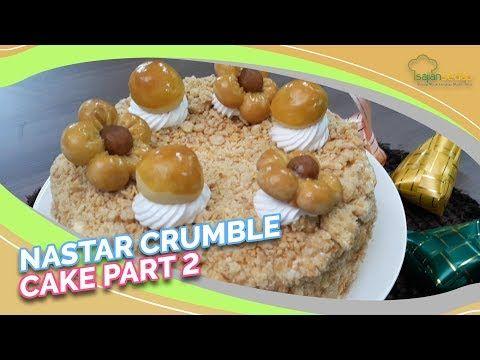 Resep Nastar Crumble Cake Bagian 2 Siap Siap Jadi Rebutan Keluarga Ya Youtube Nastar Kue Resep