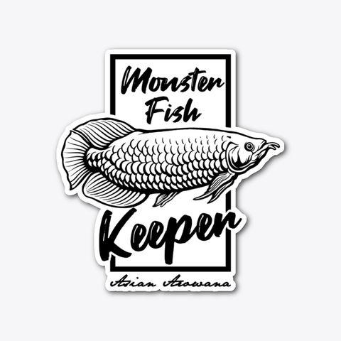 Arowana Monster Fish Keeper Design Sticker Kaos