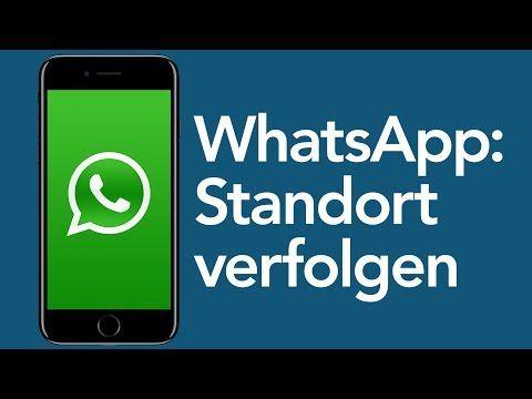 Whatsapp Tricks Standort Verfolgen Mit Live Standort Youtube Iphone Info Smartphone Iphone Hacks