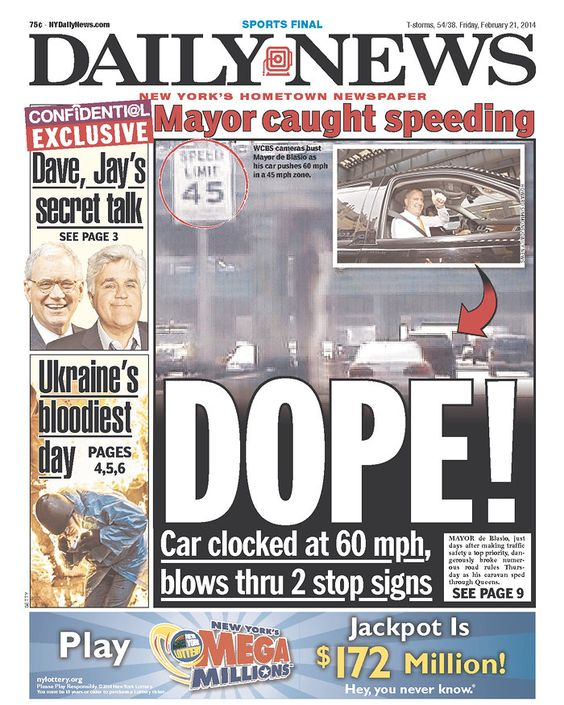 "The Daily News calls de Balsio ""DOPE!"" over speeding report: Speeding Report, Daily News, News Headlines, News Calls, De Balsio, Balsio Dope, Front Pages"