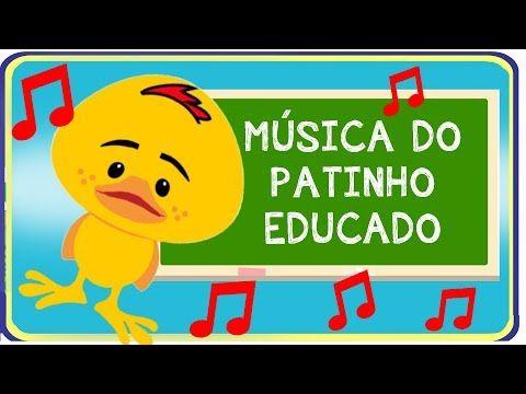 Musica Meu Patinho Educado Parodia Meu Pintinho Amarelinho