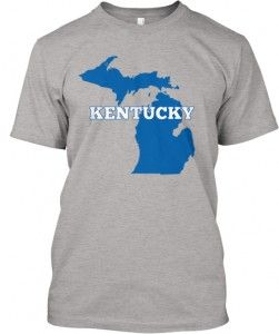 Kentucky Wildcats - Michigan for Kentucky -