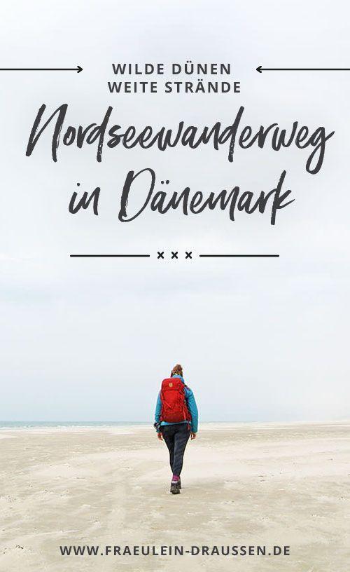 Auf Dem Nordseewanderweg Durch Danemark Fraulein Draussen Nordsee Danemark Urlaub Danemark