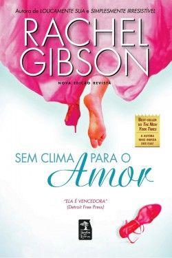Download Sem Clima Para o Amor - Writers Friends - Vol 2 - Rachel Gibson em ePUB mobi e pdf