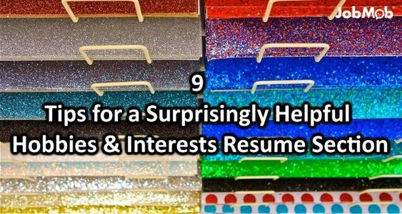 📝 9 Tips for a Surprisingly Helpful Hobbies \ Interests Resume - hobbies and interests on a resume