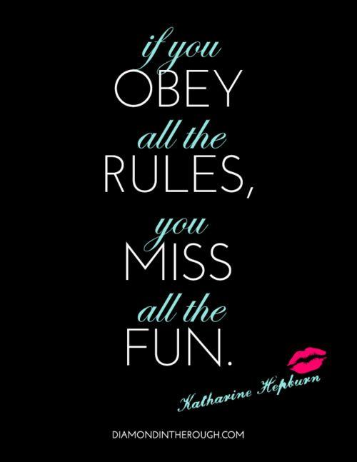 -Katharine Hepburn