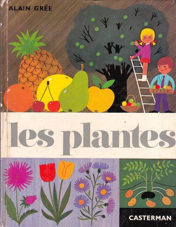 Image of Les Plantes - Vintage French Book - Alain Grée: