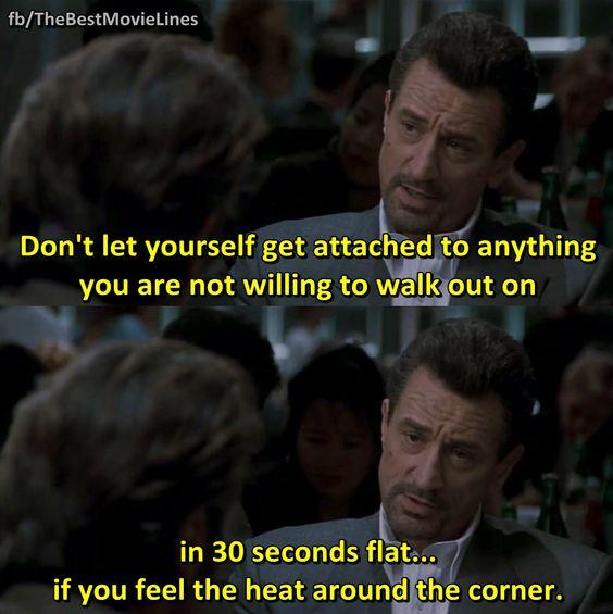 - Heat 1995  Robert De Niro Al Pacino Dir. Michael Mann