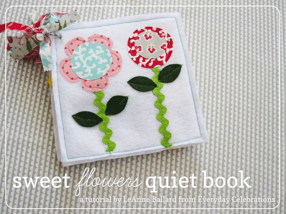 Moda Bake Shop: Sweet Flowers Quiet Book A tutorial from LeAnn Ballard from Everyday Celebrations