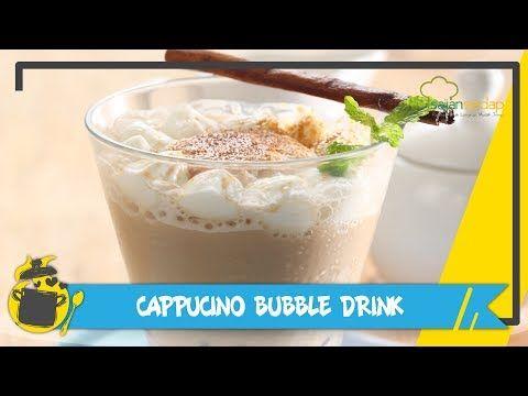 Resep Cappucino Bubble Drink Segar Youtube Gelembung Resep Sarapan