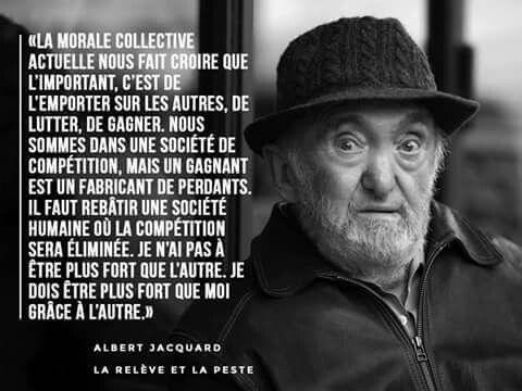 Albert Jacquard La relève et la peste | Proverbes et citations, Audiard  citations, Citation