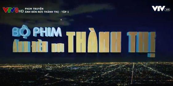 Phim Việt Nam Ánh Đèn Nơi Thành Thị trọn bộVTV8