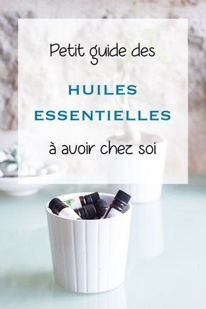 petit guide des huiles essentielles avoir chez soi. Black Bedroom Furniture Sets. Home Design Ideas
