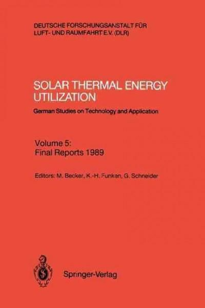 Solar Thermal Energy Utilization: German Studies on Technology and Application
