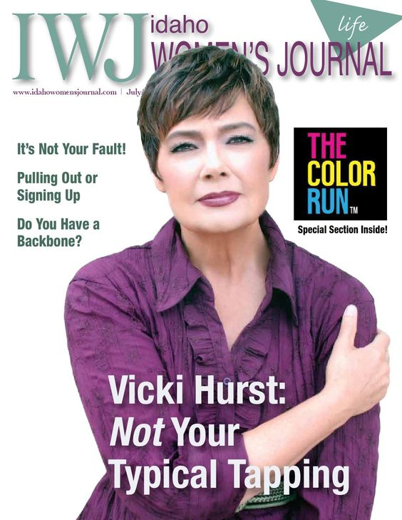 Idaho Women's Journal July/Aug 2014 Life. Vicki Hurst - Tapping of a New Kind