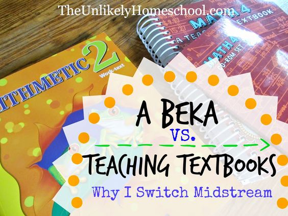 A Beka VS. Teaching Textbooks: Why I Switch Midstream {The Unlikely Homeschool}... Use Abeka through 3rd grade then Teaching Textbooks from 4th on.