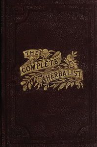 """This is just one of the books from """"Herbal Medicine, Natural Cosmetics - Antique books DVD"""" available from eBay UK.     This is the world's best refernce library of herbal medicine and natural cosmetics including perfume & would make a excellent Christmas gift."""