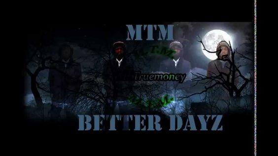 MTM-(Better DayzRemix)(reprodby @ProdbyTre)