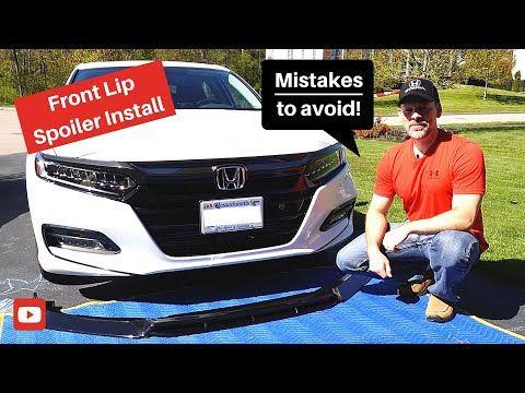 10th Gen Honda Accord How To Front Lip Spoiler Install Youtube Honda Accord Honda Accord Accessories Honda