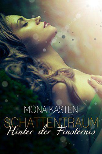 Schattentraum: Hinter der Finsternis - http://kostenlose-ebooks.1pic4u.com/2014/10/17/schattentraum-hinter-der-finsternis/
