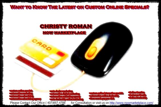 Want to Know The Latest on Custom Online Specials? http://www.nowmarketplace.com/