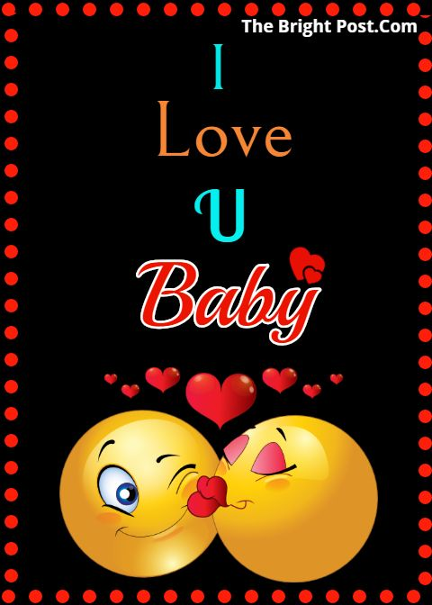 I Love You My Baby Facebook Status Love Smiley I Love You