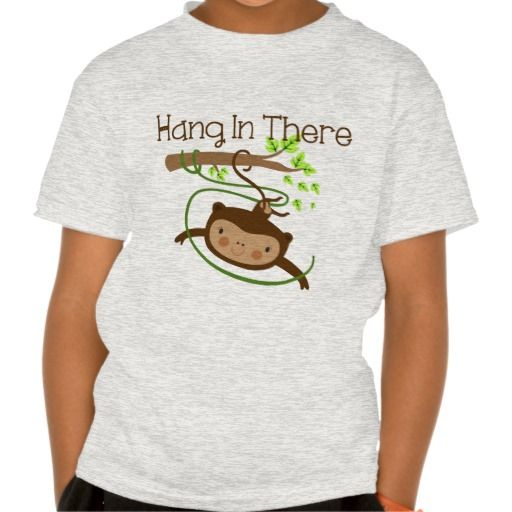 Monkey Hang in There Shirts