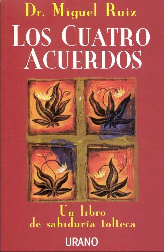 Conocimiento tolteca, Los cuatro acuerdos, PDF - Miguel Ruiz