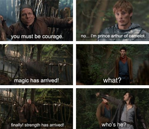 This kills me. So well done. Arthur announces he's a Prince to a, possibly dangerous, stranger. Merlin is nervous his secret has been outed. Gwaine hones in for the kill immediately.