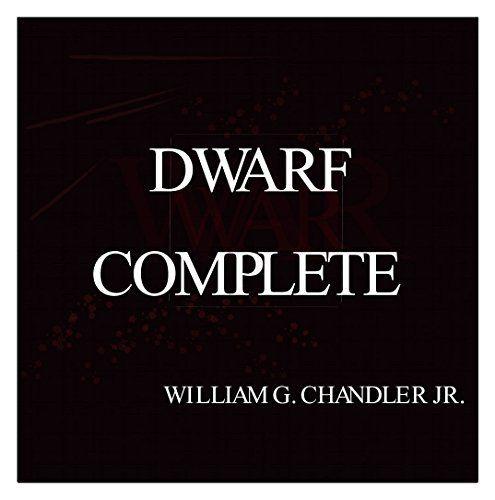 DWARF COMPLETE (English Edition) von William G Chandler Jr, http://www.amazon.de/dp/B010THPA1M/ref=cm_sw_r_pi_dp_.59Lvb1DZ235M