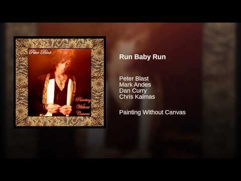 """""""Run Baby Run"""" written & produced by: Peter Blast for the CD Release of """"Peter Blast / Painting Without Canvas"""" OUT NOW... Peter Blast: Vocals, Guitars / Mark Andes: Bass / Chris Kalmas: Guitar / D.C.: Drums...Recorded in Austin Texas. 2015"""