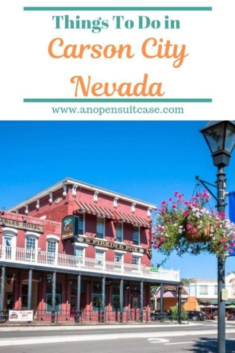 Carson City Nevada Things To Do An Open Suitcase In 2020
