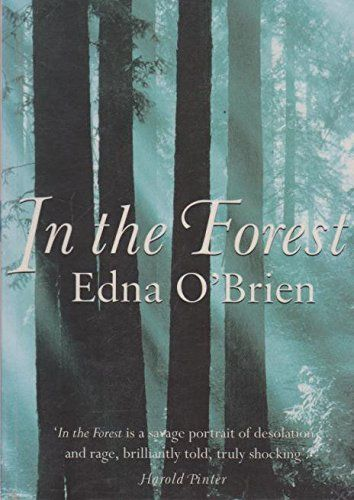 In the Forest: Edna O'Brien