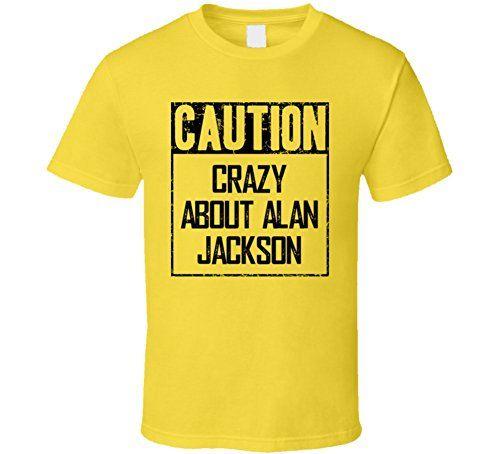Best Of Tees Caution Crazy About Alan Jackson Fan Country Music T Shirt L Daisy BESTOFTEES http://www.amazon.com/dp/B01BNVXRYK/ref=cm_sw_r_pi_dp_p1sVwb0EW6YDB