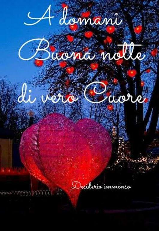 Buona Notte E Sogni Bellissimi Notte Buonanotte Buona