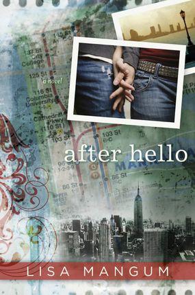 Raising Memories: After Hello (A Book Review) #shadowmountain #deseretbook