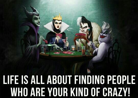 I have to say, I think the Disney Villains are best at this.