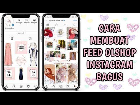 Cara Membuat Feed Instagram Bagus Buat Online Shop Youtube Di 2020 Instagram