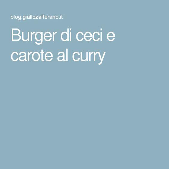 Burger di ceci e carote al curry