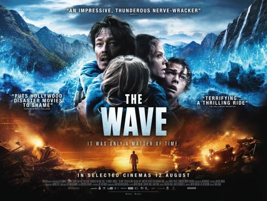 The Wave 2015 Alternate Title Bolgen Tagline It Was Only A Matter Of Time Disaster Movie Mom Movies Movie Blog