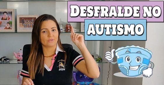 como fazer o desfralde de um autista