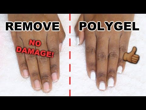 How I Remove Polygel Nails With No Damage Healthy Natural Nails Youtube Polygel Nails Nails Natural Nails