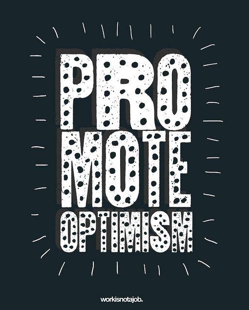 Promote Optimism